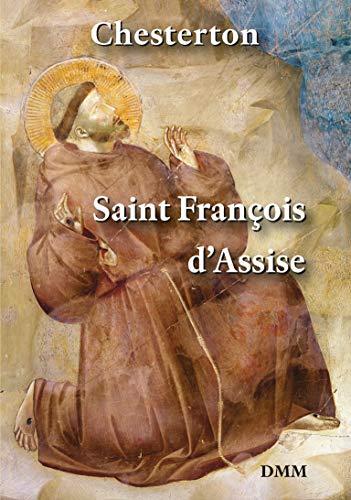 Saint François d'Assise (2e édition corrigée)