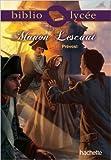 BIBLIOLYCEE - Manon Lescaut de Abbé Prévost ,Yves Brémont ( 19 décembre 2012 ) - Hachette Éducation (19 décembre 2012) - 19/12/2012