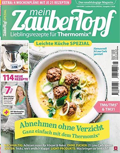 mein ZauberTopf - Leichte Küche SPEZIAL 2020 Genuss & Low Carb gemixt für Thermomix® TM5® TM31 TM6