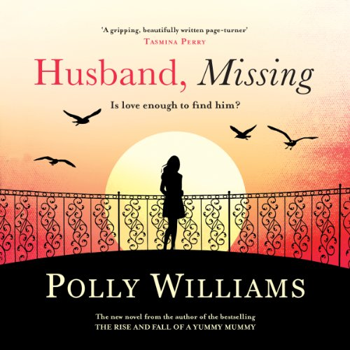 Husband, Missing                   By:                                                                                                                                 Polly Williams                               Narrated by:                                                                                                                                 Eve Webster                      Length: 7 hrs and 17 mins     Not rated yet     Overall 0.0