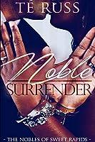 Noble Surrender