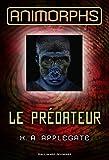 Animorphs, 5:Le prédateur