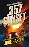 357 Sunset: The Jack Reacher Experiment Book 5