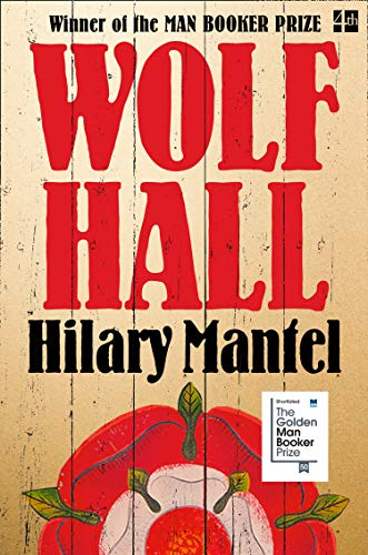 Wolf Hall: Thomas Cromwell Trilogy Book 1 (The Wolf Hall Trilogy)