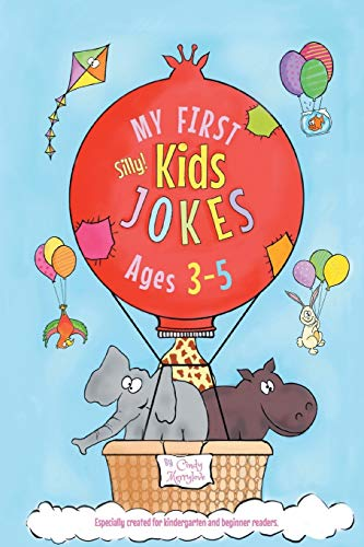 My First Kids Jokes ages 3-5: Especially created for kindergarten and beginner readers1 (Kids Joke B