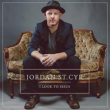 I Look to Jesus