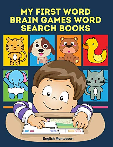My First Word Brain Games Word Search Books English Montessori: Easy to remember new vocabulary faster. Learn sight words readers set with pictures ... read to improve children's reading skills