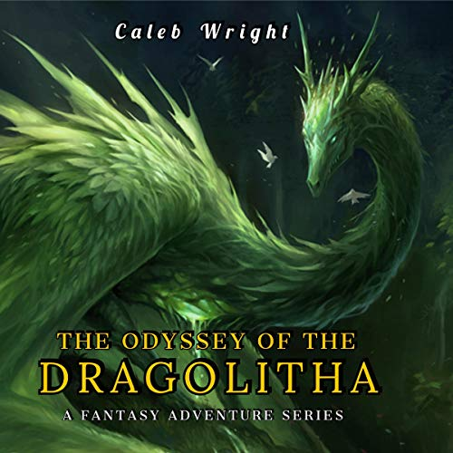 The Odyssey of the Dragolitha: A Fantasy Adventure cover art