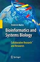 Bioinformatics and Systems Biology: Collaborative Research and Resources(Special Indian Edition/ Reprint Year- 2020)
