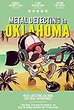 Metal Detecting in Oklahoma: Metal Detecting Log Book for Local Backyard Treasure Seekers | A Practical and Fun Journal for Using Your Metal Detector