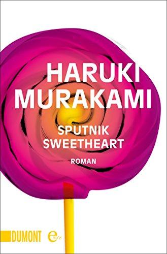 Sputnik Sweetheart Roman Taschenbücher Ebook Murakami Haruki Gräfe Ursula Kindle Shop