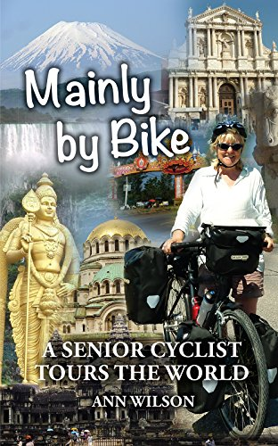 Mainly by Bike: A Senior Cyclist Tours the World (English Edition)