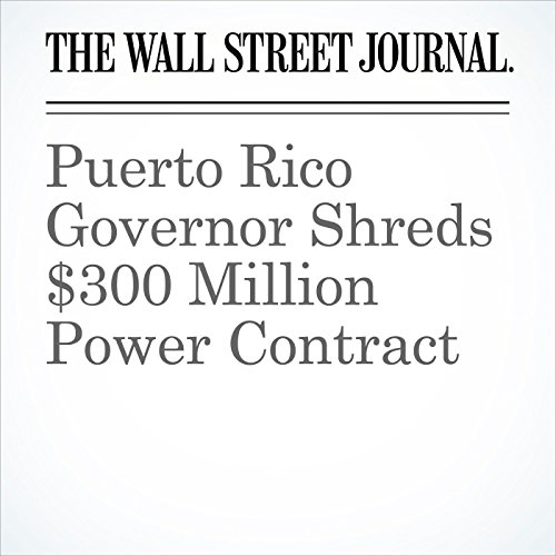 Puerto Rico Governor Shreds $300 Million Power Contract (Unabridged) copertina