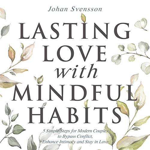 Lasting Love with Mindful Habits cover art