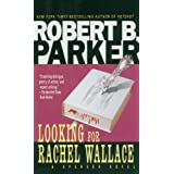 Looking for Rachel Wallace (The Spenser Series Book 6) (English Edition)
