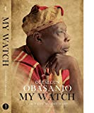 My Watch Volume 1: Early Life and Military