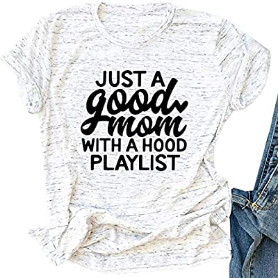 Just a Good Mom with A Hood Playlist T-Shirt Women Cute Funny Letter Print Tee Shirt Tops