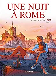 Une nuit à Rome, tome 4 par  Jim