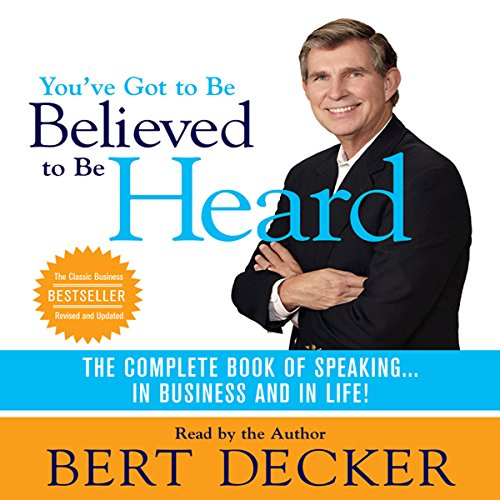 You've Got to Be Believed to Be Heard audiobook cover art
