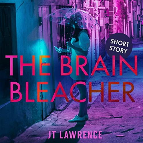 The Brain Bleacher: A Short Story                   By:                                                                                                                                 JT Lawrence                               Narrated by:                                                                                                                                 Roshina Ratnam                      Length: 22 mins     1 rating     Overall 5.0