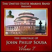Vol. 7-Heritage of John Philip Sousa