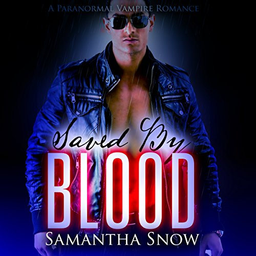 Saved by Blood audiobook cover art