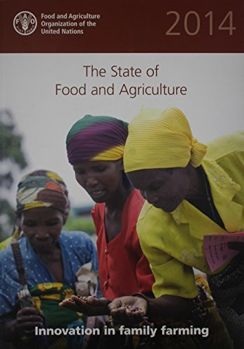 [(The State of Food and Agriculture (SOFA) 2014: Innovation in Family Farming)] [Author: Food and Agriculture Organization of the United Nations] published on (December, 2014)