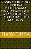 nasira Truong jeer isa magkasama pagtatanggol ayaa yidhi at tag iyada bidix makinis (Italian Edition)