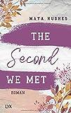 The Second We Met von Maya Hughes