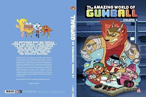Le Monde incroyable de Gumball tome 2