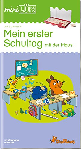 miniLÜK-Übungshefte: miniLÜK: Vorschule: Mein erster Schultag mit der Maus