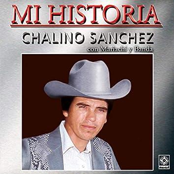 Mi Historia: Chalino Sánchez