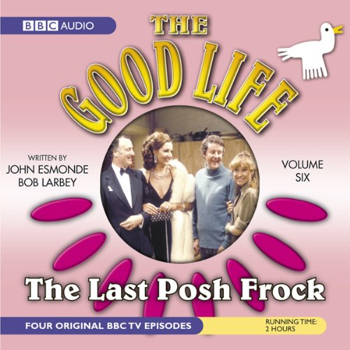 The Good Life, Volume 6 audiobook cover art