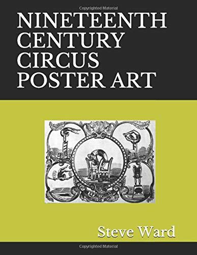 NINETEENTH CENTURY CIRCUS POSTER ART