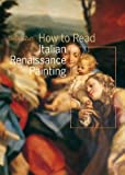 How to Read Italian Renaissance Painting (Paperback)