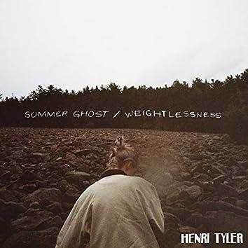 Summer Ghost / Weightlessness