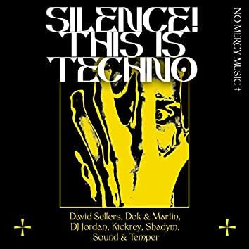 SILENCE! This Is Techno