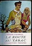 La route au tabac. - Collection Pourpre.