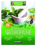Je m'initie à la naturopathie, guide visuel : 29 fiches pratiques pour soigner toute la...