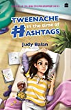 Tweenache in the Time of Hashtags (Nina the Philosopher Book 1) (English Edition)