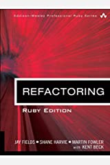 Refactoring: Ruby Edition Kindle Edition