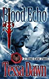 Blood Echo: A Blood Curse Novel (Blood Curse Series Book 11)