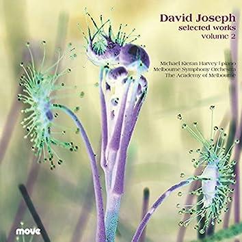 David Joseph, Selected Works Vol 2