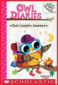 Eva's Campfire Adventure: A Branches Book (Owl Diaries #12) by [Rebecca Elliott]