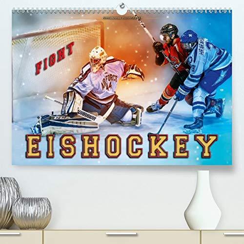 Eishockey - Fight (Premium, hochwertiger DIN A2 Wandkalender 2021, Kunstdruck in Hochglanz): Teamsport der Extra-Klasse - Kraft, Ausdauer, Härte und Schnelligkeit (Monatskalender, 14 Seiten )