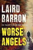 Worse Angels (An Isaiah Coleridge Novel)