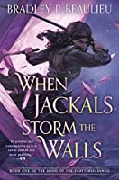 When Jackals Storm the Walls (Song of Shattered Sands)