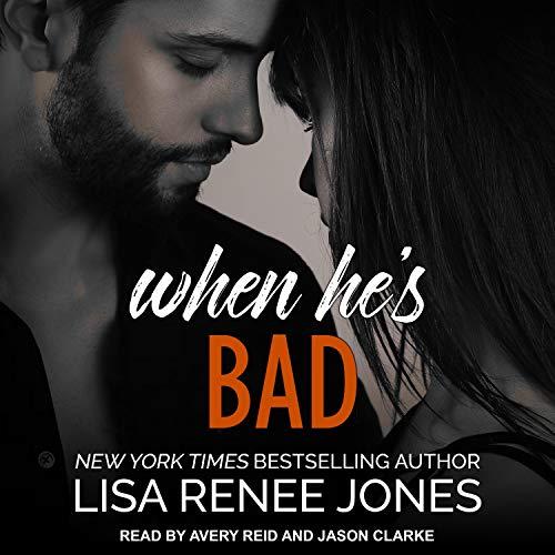 When He's Bad Audiobook By Lisa Renee Jones cover art