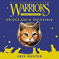 Skyclan's Destiny (Warriors Super Edition)
