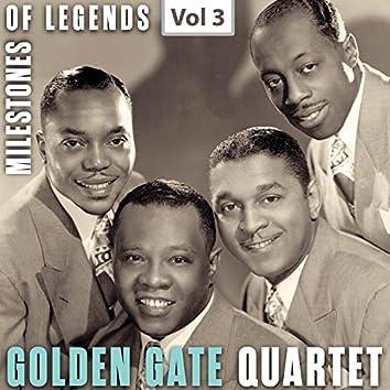 Milestones of Legends: Golden Gate Quartet, Vol. 3